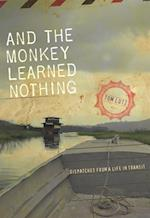 And the Monkey Learned Nothing (Sightline Books)