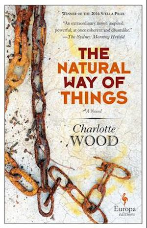 The Natural Way of Things af Charlotte Wood