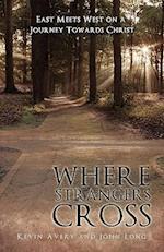 Where Strangers Cross af John Long, Kevin Avery