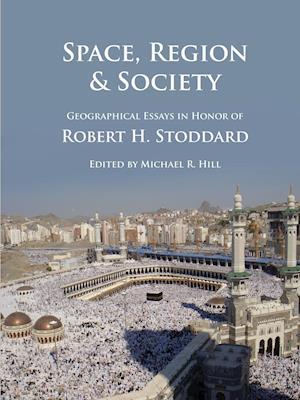 Bog, paperback Space, Region & Society af Michael Hill