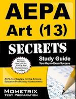 AEPA Art (13) Secrets, Study Guide
