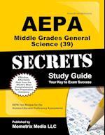 AEPA Middle Grades General Science (39) Secrets, Study Guide