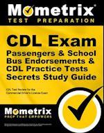 CDL Exam Passengers & School Bus Endorsement Secrets, Study Guide