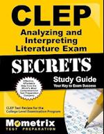 CLEP Analyzing and Interpreting Literature Exam Secrets