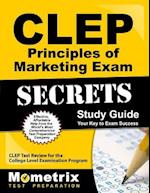 CLEP Principles of Marketing Exam Secrets, Study Guide