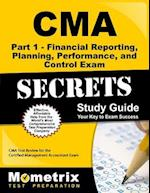 CMA Part 1 - Financial Planning, Performance and Control Exam Secrets, Study Guide
