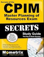 Secrets of the CPIM Master Planning of Resources Exam Study Guide (Mometrix Secrets Study Guides)