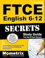 Ftce English 6-12 Secrets Study Guide
