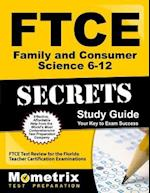 Ftce Family and Consumer Science 6-12 Secrets Study Guide