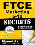 Ftce Marketing 6-12 Secrets Study Guide