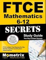 Ftce Mathematics 6-12 Secrets Study Guide
