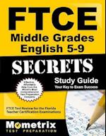 Ftce Middle Grades English 5-9 Secrets Study Guide