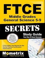 Ftce Middle Grades General Science 5-9 Secrets Study Guide