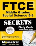 Ftce Middle Grades Social Science 5-9 Secrets Study Guide