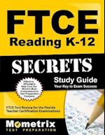 Ftce Reading K-12 Secrets Study Guide