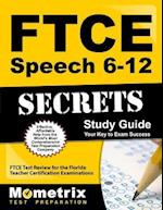 Ftce Speech 6-12 Secrets Study Guide