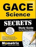 Gace Science Secrets Study Guide