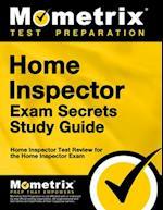 Home Inspector Exam Secrets, Study Guide