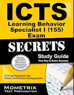ICTS Learning Behavior Specialist I (155) Exam Secrets