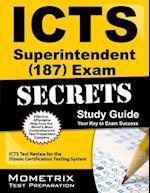 ICTS Superintendent (187) Exam Secrets, Study Guide
