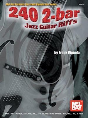 240 2-Bar Jazz Guitar Riffs af Frank Vignola