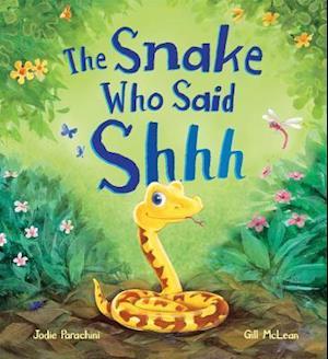 Snake Who Said Shh... af Jodie Parachini