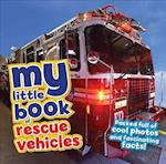 My Little Book of Rescue Vehicles (My Little Book of)