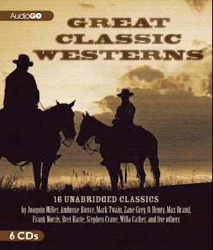 Great Classic Westerns af Joaquin Miller
