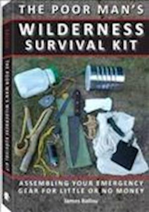 Poor Man's Wilderness Survival Kit af James Ballou