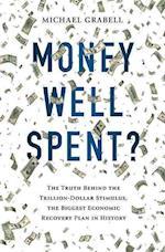 Money Well Spent?