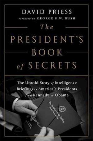 The President's Book of Secrets af David Priess