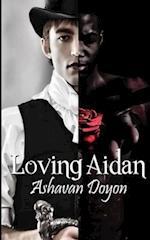 Loving Aidan af Ashavan Doyon