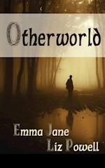 Otherworld af Emma Jane, Jane Powell, Liz Powell