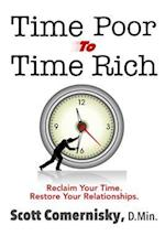 Time Poor to Time Rich