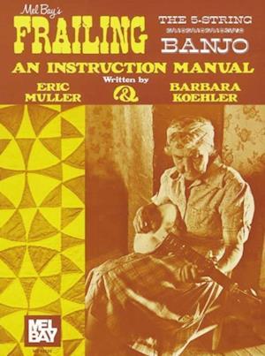 Frailing the 5-String Banjo af Eric Muller