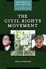 The Civil Rights Movement (Historical Explorations of Literature)