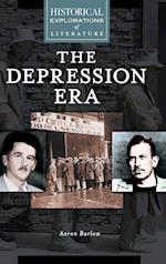 The Depression Era (Historical Explorations of Literature)
