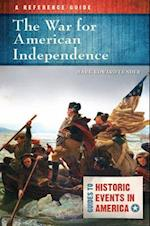 War for American Independence, The (Guides to Historic Events in America)