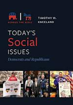 Today's Social Issues: Democrats and Republicans (Across the Aisle)