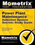Power Plant Maintenance Selection System Secrets