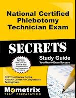 National Certified Phlebotomy Technician Exam Secrets, Study Guide