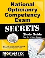 National Opticianry Competency Exam Secrets, Study Guide