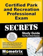 Certified Park and Recreation Professional Exam Secrets, Study Guide