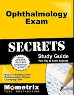 Ophthalmology Exam Secrets, Study Guide