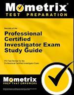 Secrets of the Professional Certified Investigator Exam Study Guide (Secrets Mometrix)