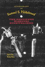 Autobiography of Samuel S. Hildebrand (The Civil War in the West)