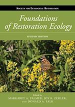 Foundations of Restoration Ecology (The Science and Practice of Ecological Restoration)