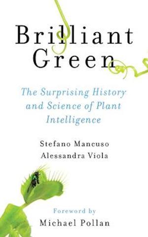 Brilliant Green af Stefano Mancuso