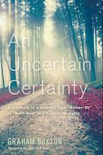 An Uncertain Certainty af Graham Buxton