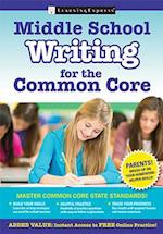 Middle School Writing for the Common Core